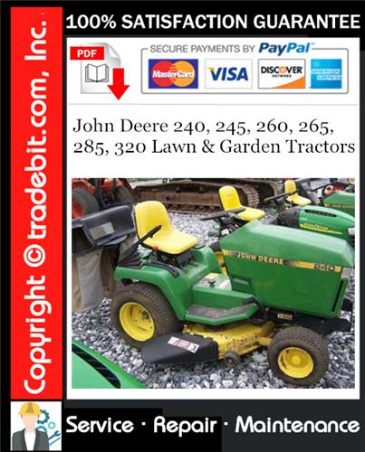 Thumbnail John Deere 240, 245, 260, 265, 285, 320 Lawn & Garden Tractors Service Repair Manual Download ★
