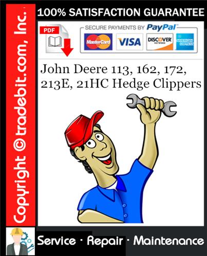 Thumbnail John Deere 113, 162, 172, 213E, 21HC Hedge Clippers Service Repair Manual Download ★