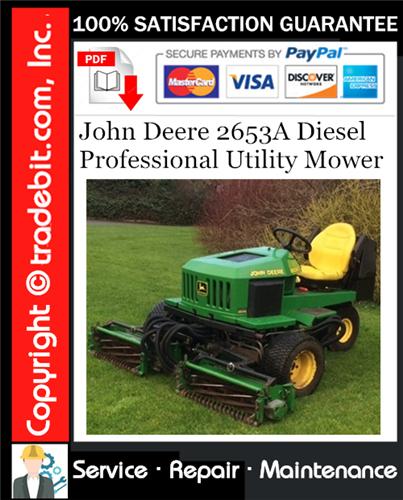 Thumbnail John Deere 2653A Diesel Professional Utility Mower Service Repair Manual Download ★