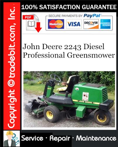 Thumbnail John Deere 2243 Diesel Professional Greensmower Service Repair Manual Download ★