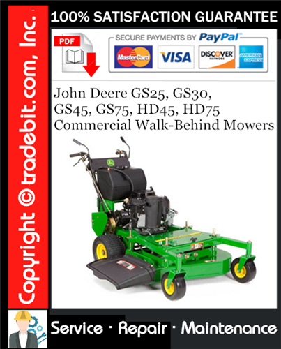 Thumbnail John Deere GS25, GS30, GS45, GS75, HD45, HD75 Commercial Walk-Behind Mowers Service Repair Manual Download ★