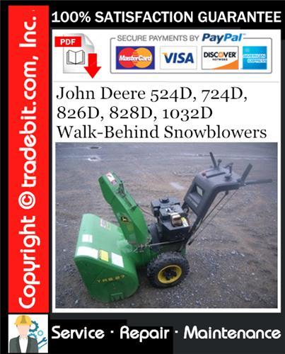 Thumbnail John Deere 524D, 724D, 826D, 828D, 1032D Walk-Behind Snowblowers Service Repair Manual Download ★