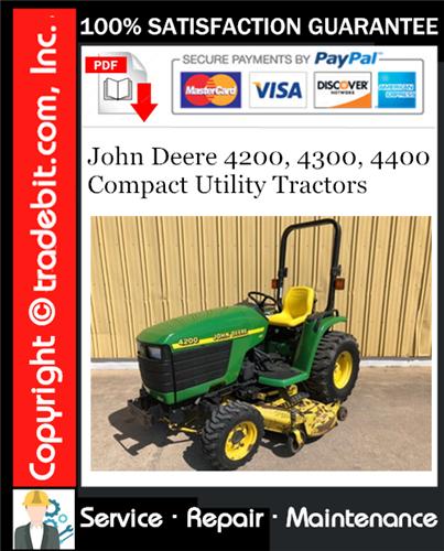 Thumbnail John Deere 4200, 4300, 4400 Compact Utility Tractors Service Repair Manual Download ★