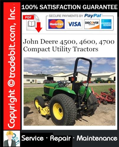 Thumbnail John Deere 4500, 4600, 4700 Compact Utility Tractors Service Repair Manual Download ★