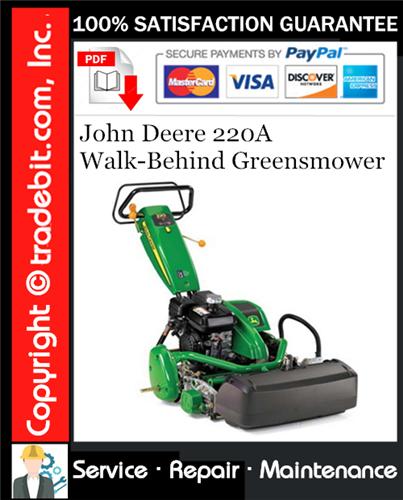Thumbnail John Deere 220A Walk-Behind Greensmower Service Repair Manual Download ★