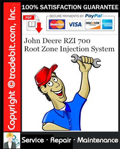 Thumbnail John Deere RZI 700 Root Zone Injection System Service Repair Manual Download ★