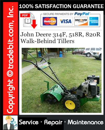 Thumbnail John Deere 314F, 518R, 820R Walk-Behind Tillers Service Repair Manual Download ★