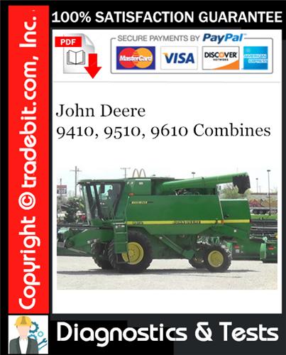 Thumbnail John Deere 9410, 9510, 9610 Combines Diagnostics & Tests Technical Manual Download ★