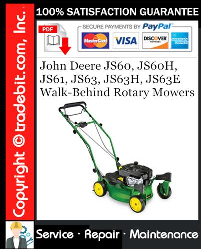 Thumbnail John Deere JS60, JS60H, JS61, JS63, JS63H, JS63E Walk-Behind Rotary Mowers Service Repair Manual Download ★