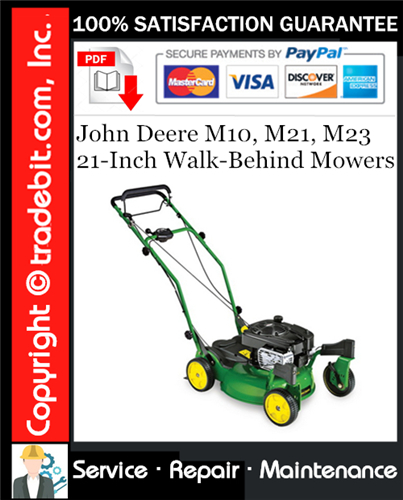 Thumbnail John Deere M10, M21, M23 21-Inch Walk-Behind Mowers Service Repair Manual Download ★