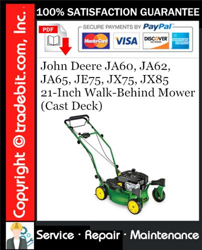 Thumbnail John Deere JA60, JA62, JA65, JE75, JX75, JX85 21-Inch Walk-Behind Mower (Cast Deck) Service Repair Manual Download ★