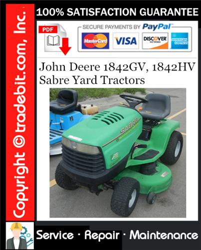 Thumbnail John Deere 1842GV, 1842HV Sabre Yard Tractors Service Repair Manual Download ★
