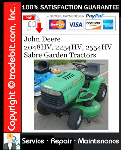 Thumbnail John Deere 2048HV, 2254HV, 2554HV Sabre Garden Tractors Service Repair Manual Download ★