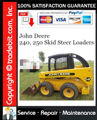 Thumbnail John Deere 240, 250 Skid Steer Loaders Service Repair Manual Download ★