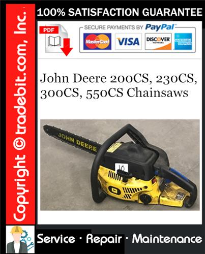 Thumbnail John Deere 200CS, 230CS, 300CS, 550CS Chainsaws Service Repair Manual Download ★