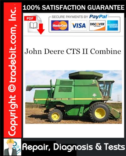 Thumbnail John Deere CTS II Combine Repair, Diagnosis & Tests Technical Download ★