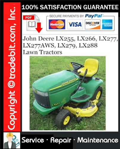 Thumbnail John Deere LX255, LX266, LX277, LX277AWS, LX279, LX288 Lawn Tractors Service Repair Manual Download ★