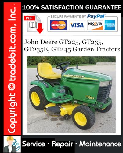 Thumbnail John Deere GT225, GT235, GT235E, GT245 Garden Tractors Service Repair Manual Download ★