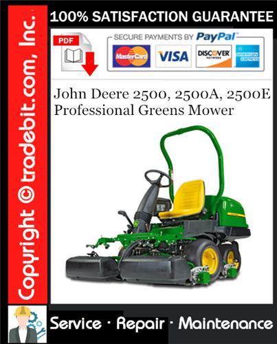 Thumbnail John Deere 2500, 2500A, 2500E Professional Greens Mower Service Repair Manual Download ★
