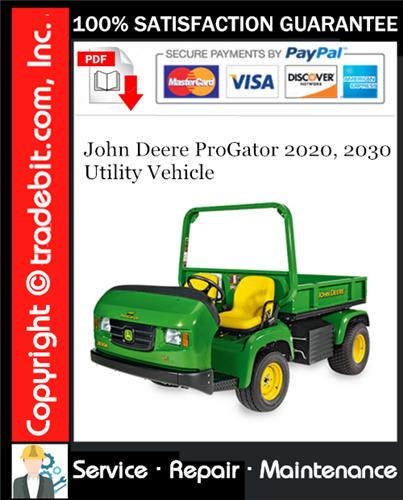 Thumbnail John Deere ProGator 2020, 2030 Utility Vehicle Service Repair Manual Download ★