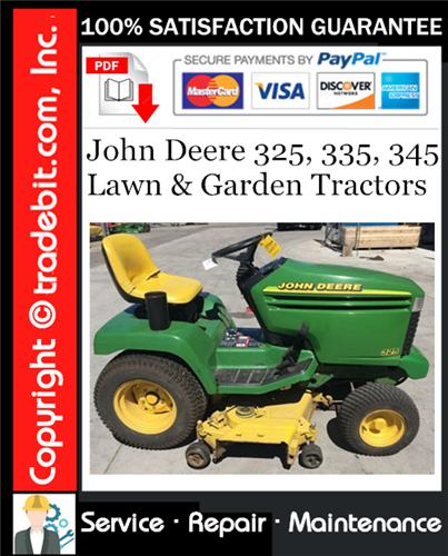 Thumbnail John Deere 325, 335, 345 Lawn & Garden Tractors Service Repair Manual Download ★