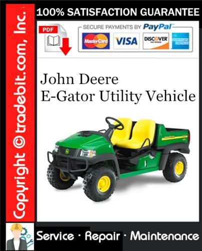 Thumbnail John Deere E-Gator Utility Vehicle Service Repair Manual Download ★