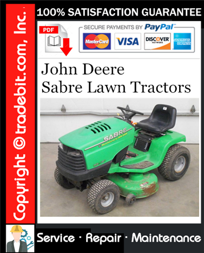 Thumbnail John Deere Sabre Lawn Tractors Service Repair Manual Download ★