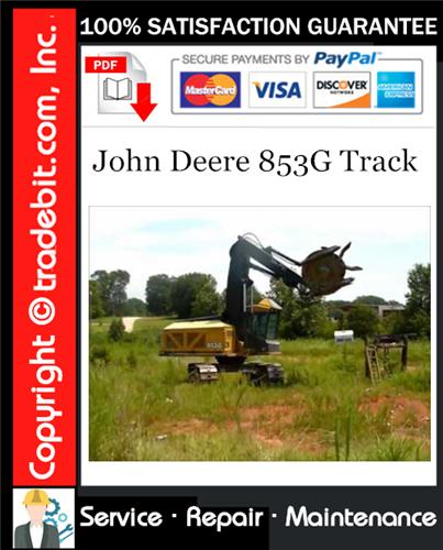 Thumbnail John Deere 853G Track Service Repair Manual Download ★