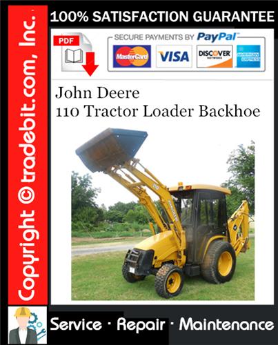 Thumbnail John Deere 110 Tractor Loader Backhoe Service Repair Manual Download ★