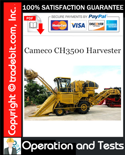 Thumbnail Cameco CH3500 Harvester Operations and Tests Technical Manual Download ★