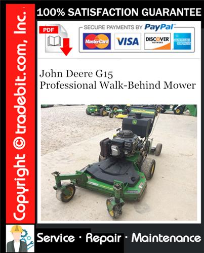 Thumbnail John Deere G15 Professional Walk-Behind Mower Service Repair Manual Download ★