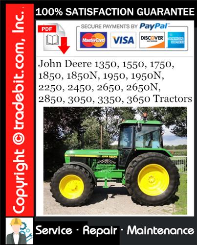 Thumbnail John Deere 1350, 1550, 1750, 1850, 1850N, 1950, 1950N, 2250, 2450, 2650, 2650N, 2850, 3050, 3350, 3650 Tractors Service Repair Manual Download ★