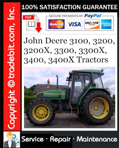 Thumbnail John Deere 3100, 3200, 3200X, 3300, 3300X, 3400, 3400X Tractors Service Repair Manual Download ★
