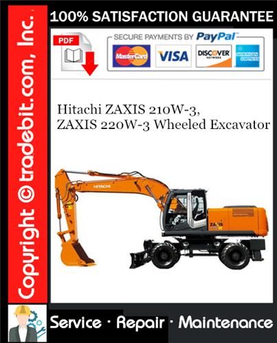 Thumbnail Hitachi ZAXIS 210W-3, ZAXIS 220W-3 Wheeled Excavator Service Repair Manual Download ★