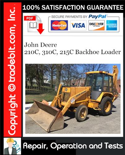 Thumbnail John Deere 210C, 310C, 215C Backhoe Loader Repair, Operation and Tests Technical Manual Download ★