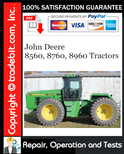 Thumbnail John Deere 8560, 8760, 8960 Tractors Repair, Operation and Tests Technical Manual Download ★