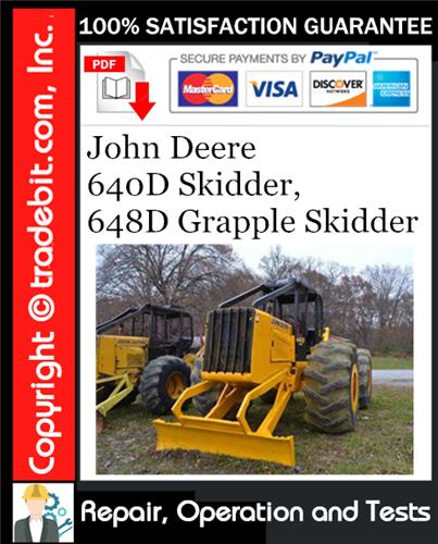 Thumbnail John Deere 640D Skidder, 648D Grapple Skidder Repair, Operation and Tests Technical Manual Download ★