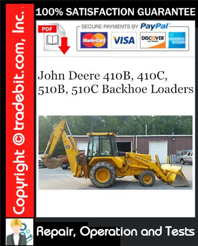 Thumbnail John Deere 410B, 410C, 510B, 510C Backhoe Loaders Repair, Operation and Tests Technical Manual Download ★