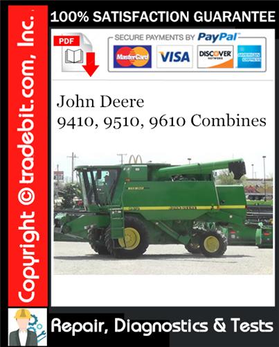 Thumbnail John Deere 9410, 9510, 9610 Combines Repair, Diagnostics & Tests Technical Manual Download ★