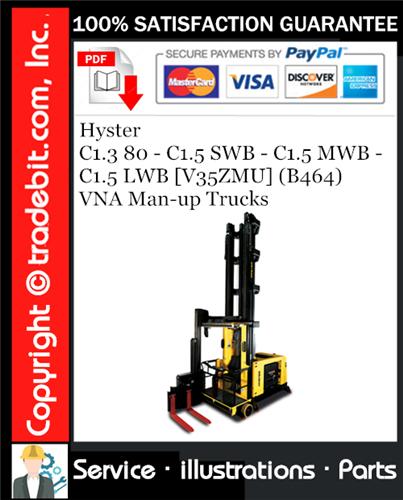 Thumbnail Hyster C1.3 80 - C1.5 SWB - C1.5 MWB - C1.5 LWB [V35ZMU] (B464) VNA Man-up Trucks Parts Manual Download ★