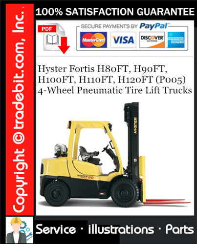 Thumbnail Hyster Fortis H80FT, H90FT, H100FT, H110FT, H120FT (P005) 4-Wheel Pneumatic Tire Lift Trucks Parts Manual Download ★