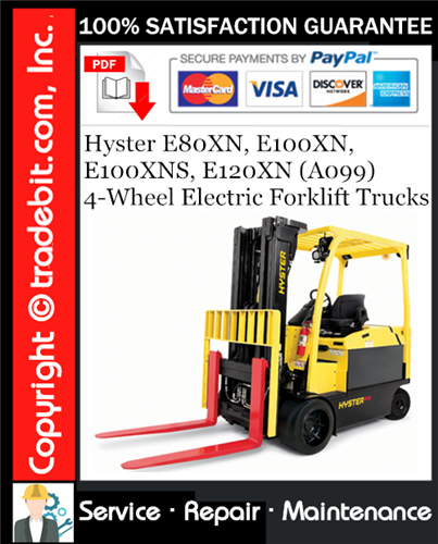 Thumbnail Hyster E80XN, E100XN, E100XNS, E120XN (A099) 4-Wheel Electric Forklift Trucks Service Repair Manual Download ★