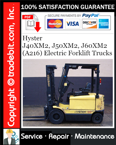 Thumbnail Hyster J40XM2, J50XM2, J60XM2 (A216) Electric Forklift Trucks Service Repair Manual Download ★