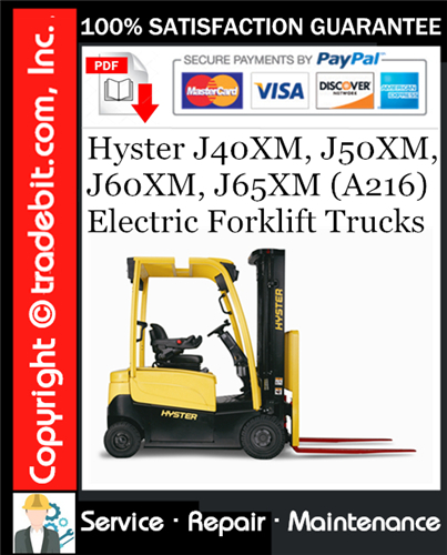 Thumbnail Hyster J40XM, J50XM, J60XM, J65XM (A216) Electric Forklift Trucks Service Repair Manual Download ★