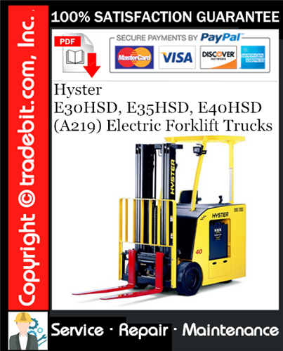 Thumbnail Hyster E30HSD, E35HSD, E40HSD (A219) Electric Forklift Trucks Service Repair Manual Download ★