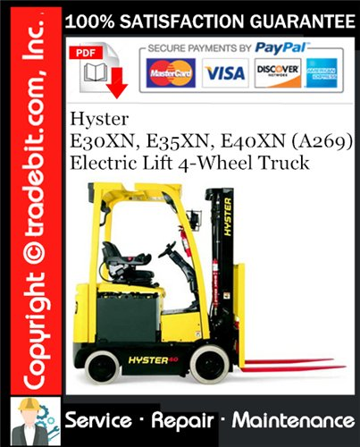 Thumbnail Hyster E30XN, E35XN, E40XN (A269) Electric Lift 4-Wheel Truck Service Repair Manual Download ★