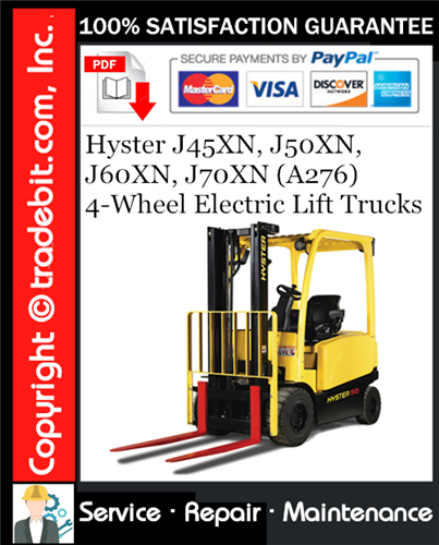 Thumbnail Hyster J45XN, J50XN, J60XN, J70XN (A276) 4-Wheel Electric Lift Trucks Service Repair Manual Download ★
