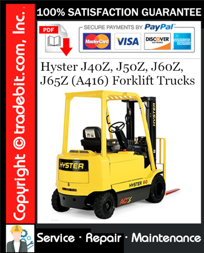 Thumbnail Hyster J40Z, J50Z, J60Z, J65Z (A416) Forklift Trucks Service Repair Manual Download ★