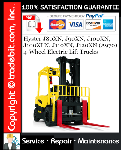 Thumbnail Hyster J80XN, J90XN, J100XN, J100XLN, J110XN, J120XN (A970) 4-Wheel Electric Lift Trucks Service Repair Manual Download ★