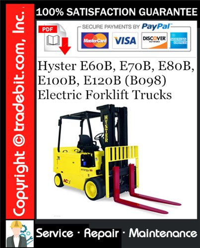 Thumbnail Hyster E60B, E70B, E80B, E100B, E120B (B098) Electric Forklift Trucks Service Repair Manual Download ★